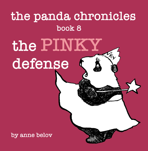The Panda Chronicles Book 8: The PINKY Defense